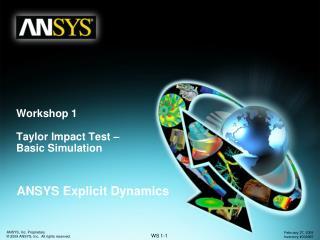 Workshop 1 Taylor Impact Test – Basic Simulation