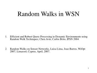 Random Walks in WSN