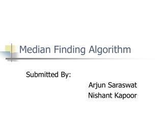 Median Finding Algorithm