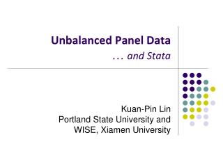 Unbalanced Panel Data …  and Stata