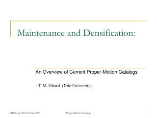 Maintenance and Densification: