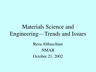 Materials Science and Engineering—Trends and Issues