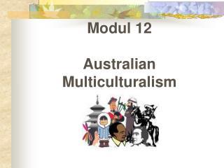 Modul 12 Australian Multiculturalism