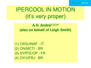 IPERCOOL IN MOTION (it's very proper)