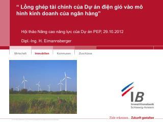 """"""" Lồng ghép tài chính của Dự án điện gió vào mô hình kinh doanh của ngân hàng"""""""