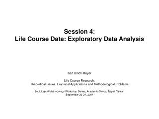 Session 4: Life Course Data: Exploratory Data Analysis