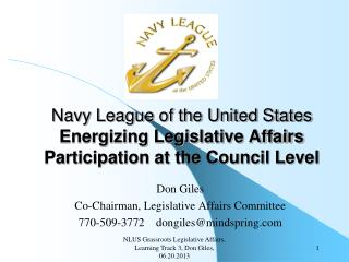 Navy League of the United States Energizing Legislative Affairs Participation at the Council Level