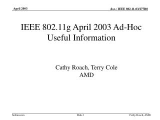 IEEE 802.11g April 2003 Ad-Hoc Useful Information