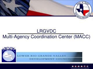 LRGVDC Multi-Agency Coordination Center MACC