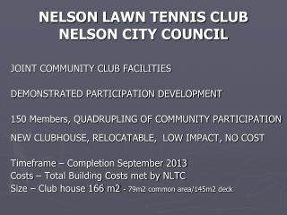 NELSON LAWN TENNIS CLUB NELSON CITY COUNCIL