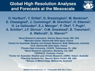 Global High Resolution Analyses and Forecasts at the Mesoscale