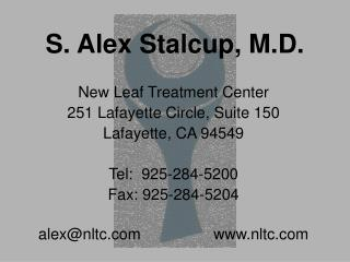 S. Alex Stalcup, M.D.
