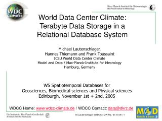 WS Spatiotemporal Databases for  Geosciences, Biomedical sciences and Physical sciences