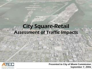 City Square-Retail Assessment of Traffic Impacts