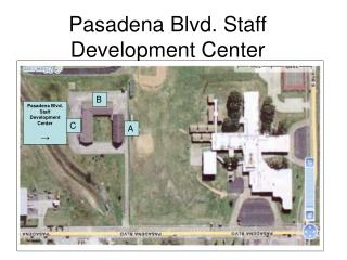 Pasadena Blvd. Staff Development Center