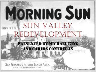 SUN Valley Redevelopment