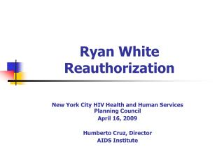 Ryan White Reauthorization