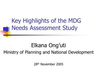 Key Highlights of the MDG Needs Assessment Study