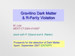 Gravitino Dark Matter  & R-Parity Violation