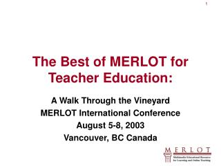 The Best of MERLOT for Teacher Education: