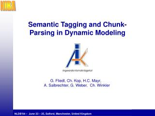 Semantic Tagging and Chunk-Parsing in Dynamic Modeling