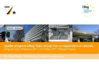 Update progress EReg Topic Group II on re-registration of vehicles