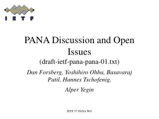 PANA Discussion and Open Issues (draft-ietf-pana-pana-01.txt)