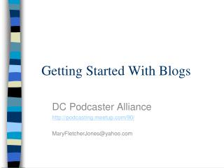 Getting Started With Blogs