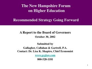 The New Hampshire Forum  on Higher Education Recommended Strategy Going Forward