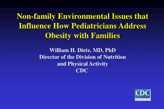 Non-family Environmental Issues that Influence How Pediatricians Address  Obesity with Families
