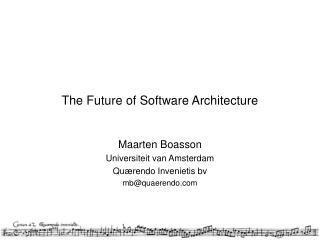The Future of Software Architecture