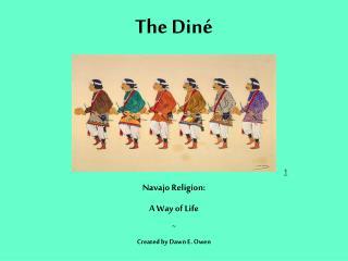 The Diné