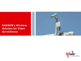 RADWIN's Wireless Solution for Video Surveillance