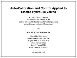 Auto-Calibration and Control Applied to Electro-Hydraulic Valves