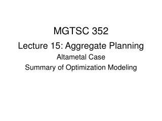 MGTSC 352