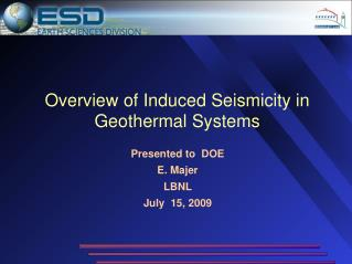 Overview of Induced Seismicity in Geothermal Systems