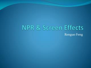 NPR & Screen  Effects