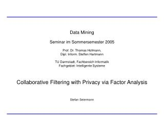 Collaborative Filtering with Privacy via Factor Analysis