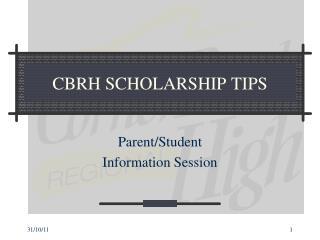 CBRH SCHOLARSHIP TIPS