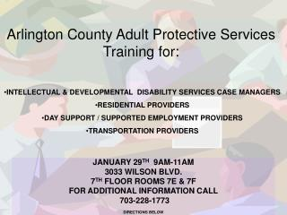 Arlington County Adult Protective Services Training for:
