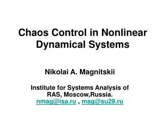 Chaos Control in Nonlinear Dynamical Systems