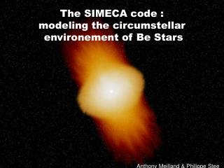 The SIMECA code : modeling the circumstellar  environement of Be Stars