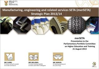 Manufacturing, engineering and related services SETA (merSETA)  Strategic Plan 2013/14
