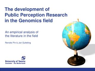 An empirical analysis of  the literature in the field  Renske Pin  Jan Gutteling