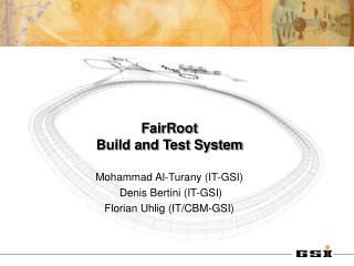 FairRoot Build and Test System