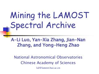 Mining the LAMOST  Spectral Archive