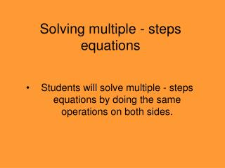 Solving multiple - steps equations