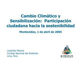 Leopoldo Macera  Consejo Nacional del Ambiente Lima, Per .