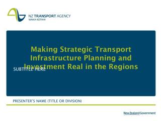 Making Strategic Transport Infrastructure Planning and Investment Real in the Regions