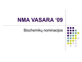 NMA VASARA '09